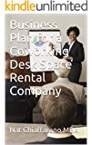 Business Plan for a Coworking Desk Space Rental Company (English Edition)