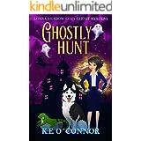 Ghostly Hunt (A Lorna Shadow Cozy Ghost Mystery Book 12)