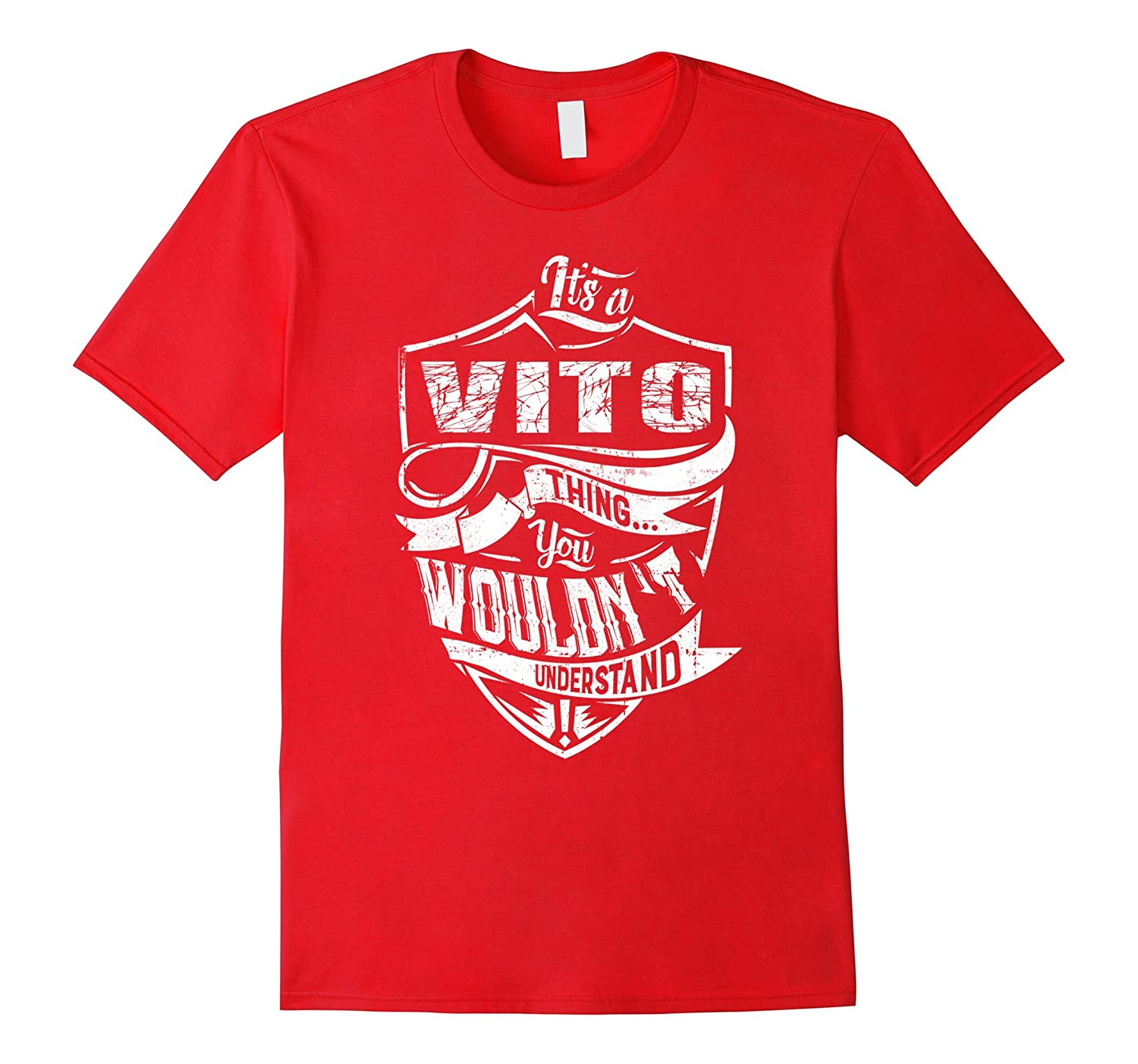 A VITO T-shirt Its a VITO thing you wouldnt understand-RT