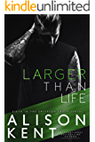 Larger Than Life: A sexy romantic suspense. An ex-military alpha hero. (Smithson Group Book 6)