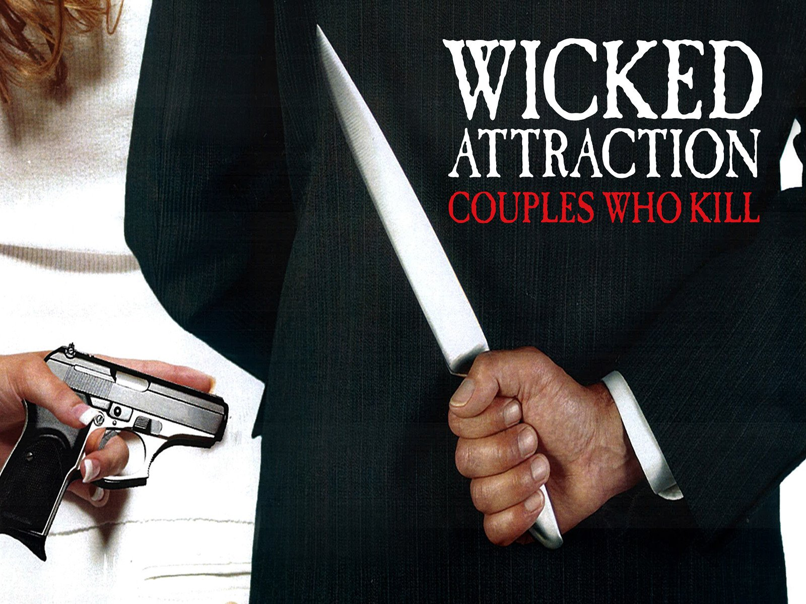 Wicked Attraction on Amazon Prime Video UK