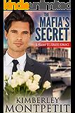 The Mafia's Secret: A Secret Billionaire Romance