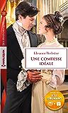 Une comtesse idéale : (Les Historiques)