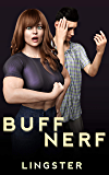 Buff / Nerf: A Growth & Shrinking Story