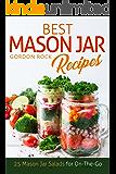 Best Mason Jar Salad Recipes: 25 Mason Jar Salads for On-The-Go