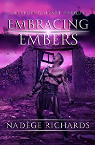 Embracing Embers (The Bleeding Heart Series Prequel)