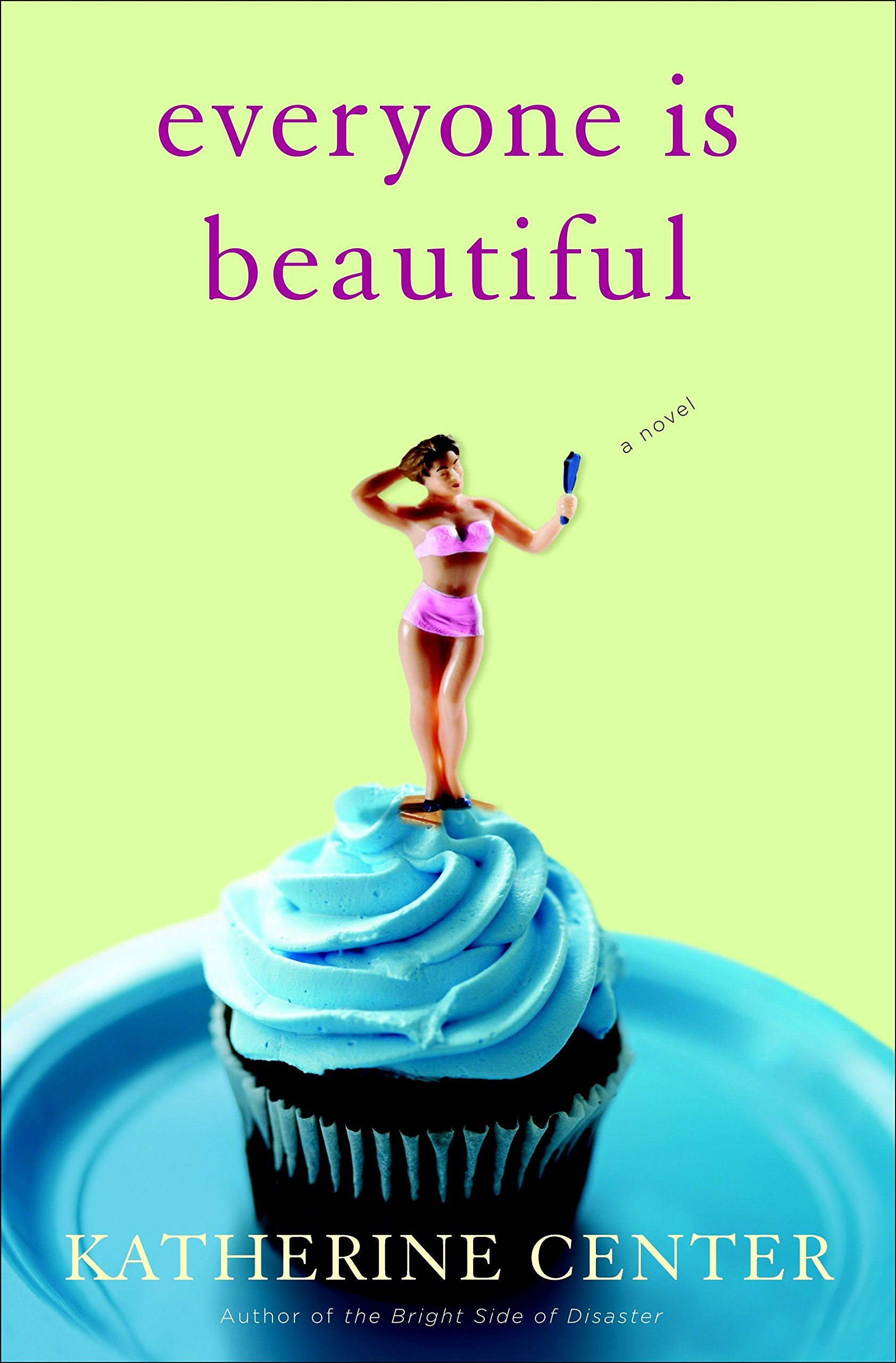 Everyone Is Beautiful: A Novel pdf epub