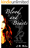 Blood and Beasts (The Life and Trials of Persephone Black Book 1)