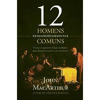 Doze Homens Extraordinariamente Comuns