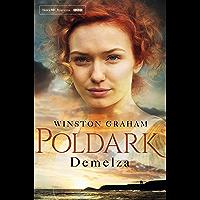 Demelza: A Poldark Novel 2: A Novel of Cornwall 1788-1790