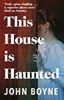 This House Is Haunted (English