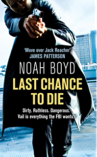 Amazon agent x steve vail novels ebook noah boyd kindle store last chance to die fandeluxe Document