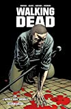 Walking Dead, Tome 26 : L'appel aux armes