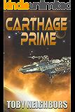 Carthage Prime: Ace Evans Trilogy book 2