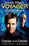 Enemy Of My Enemy: Spirit Walk Book Two (Star Trek: Voyager)