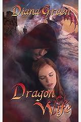 Dragon Wife (Dragon Clan Book 1) Kindle Edition