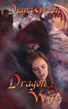 Dragon Wife (Dragon Clan Book 1)