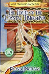 The Temple of the Crystal Timekeeper (The Chronicles of the Stone) (Volume 3) Paperback