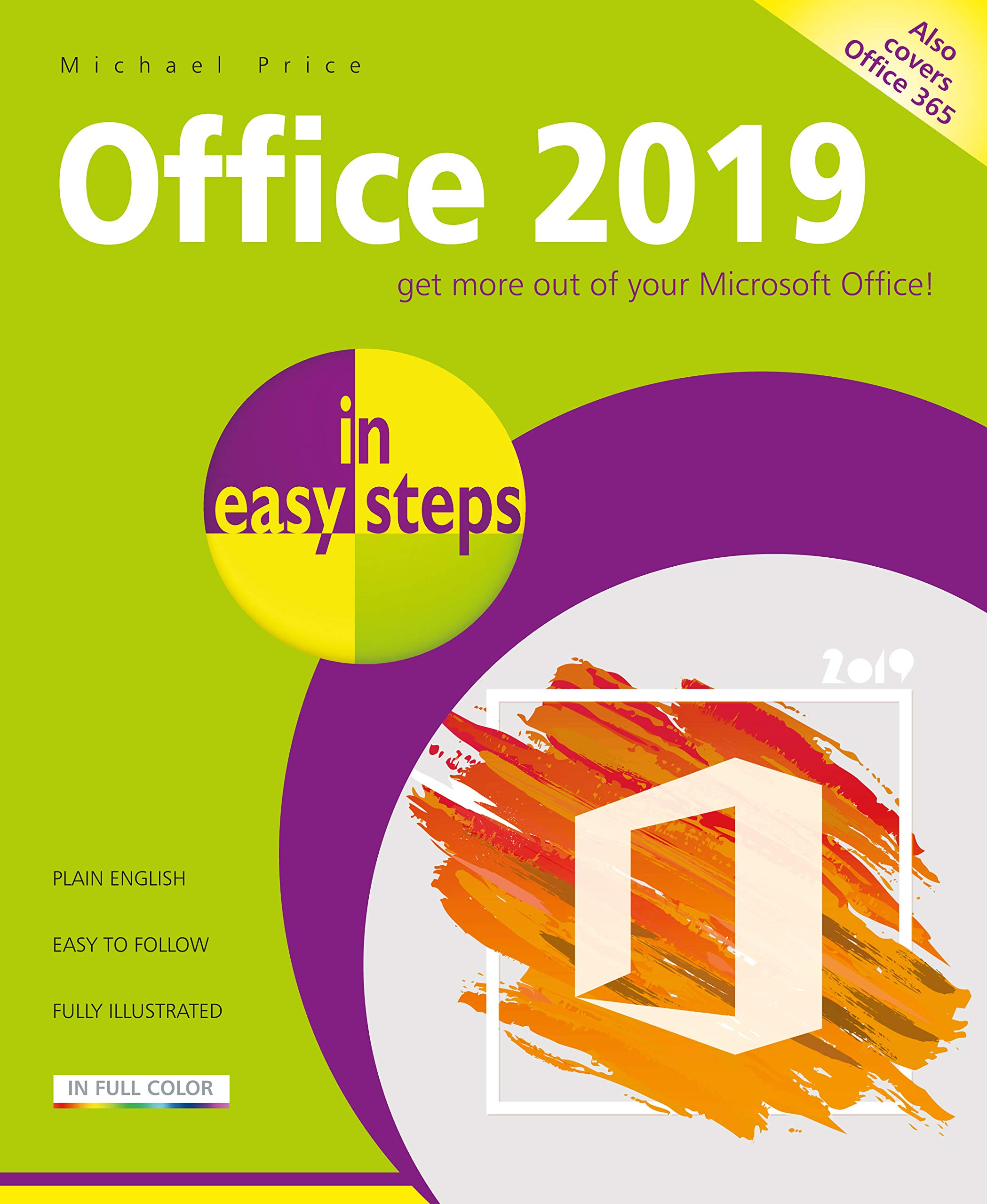 Amazon.com: Office 2019 in easy steps (9781840788204): Price, Michael: Books