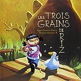 Les 3 grains de riz - Lauréat du Comité des mamans Rentrée 2002 (3-6 ans)