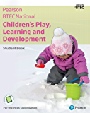 BTEC Nationals Children's Play, Learning and Development Student Book + ActiveBook (BTEC Nationals CPLD 2016)