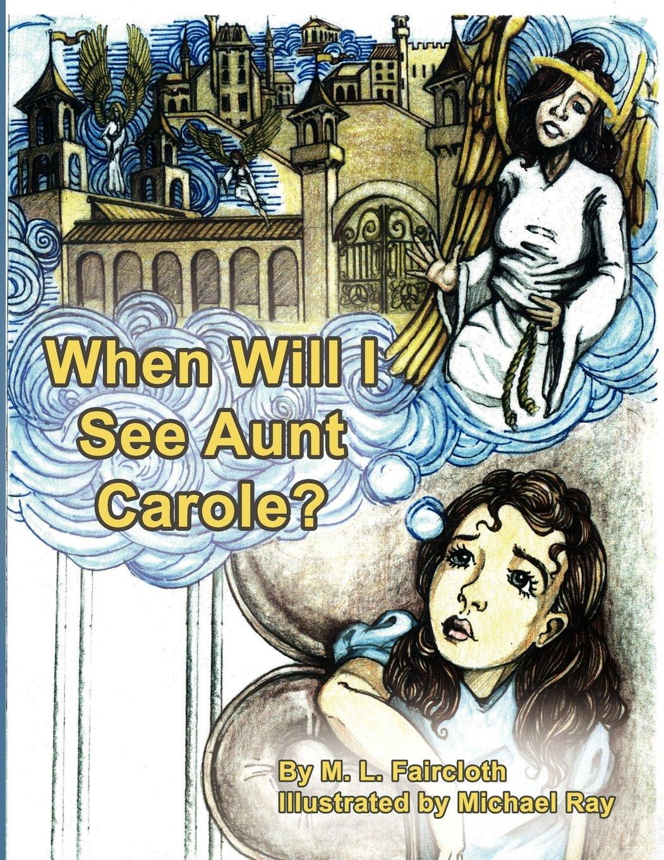 When Will I See Aunt Carole? pdf