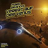 Mark Brandis. Verrat auf der Venus. Hörspiel. 1 CD