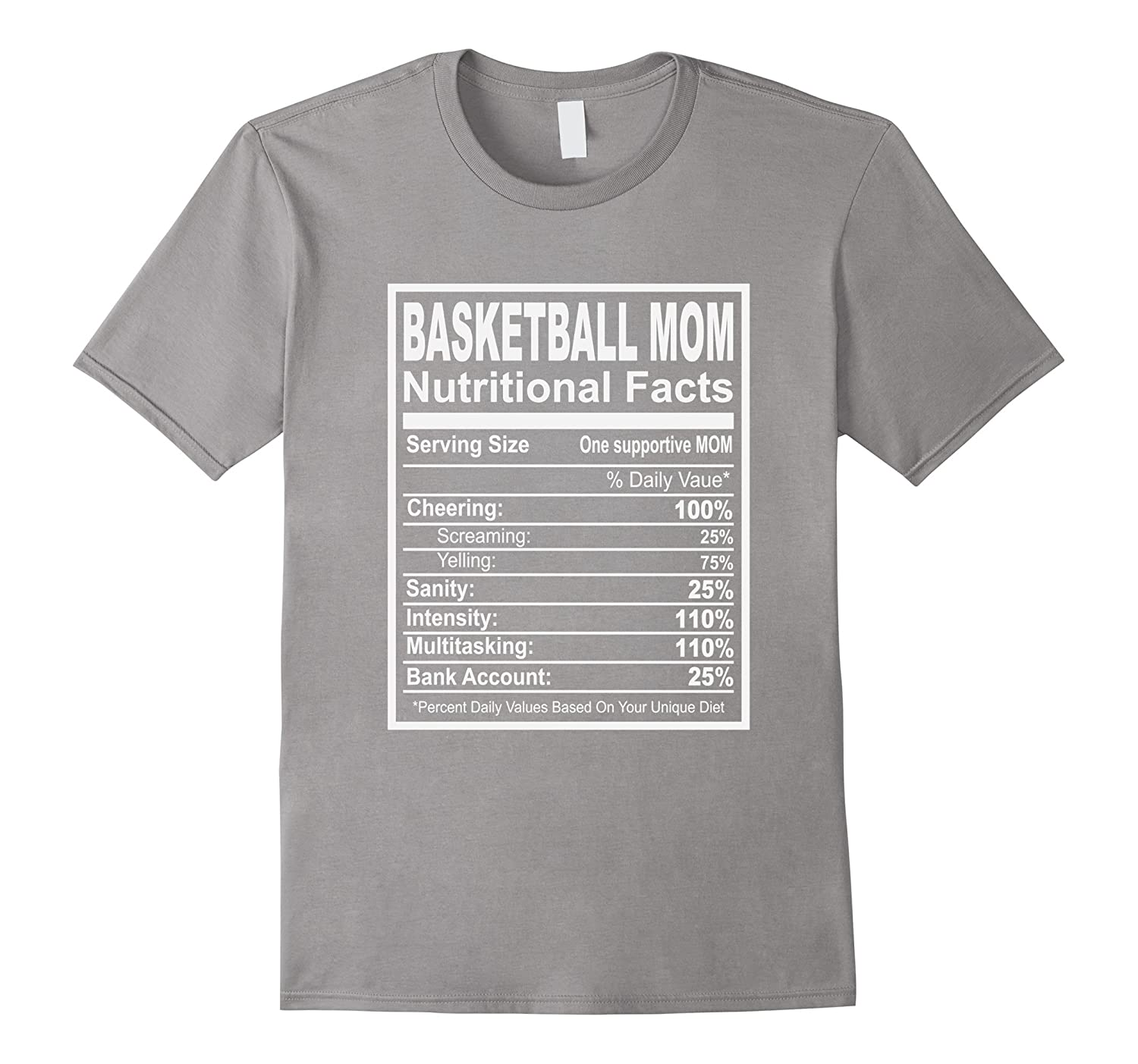Basketball Mom Nutritional Facts T-Shirt-PL