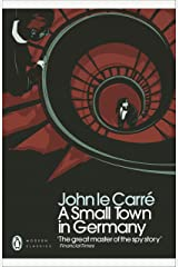 A Small Town in Germany (Penguin Modern Classics) Kindle Edition