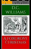 A Foxgrove Christmas (Foxgrove Hall Book 2) (English Edition)