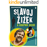 Introducing Slavoj Zizek: A Graphic Guide (Introducing...)