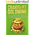 Craigslist Goldmine: How to Make $2,000 a Month in Your Spare Time Buying and Selling on the Popular Classifieds Site