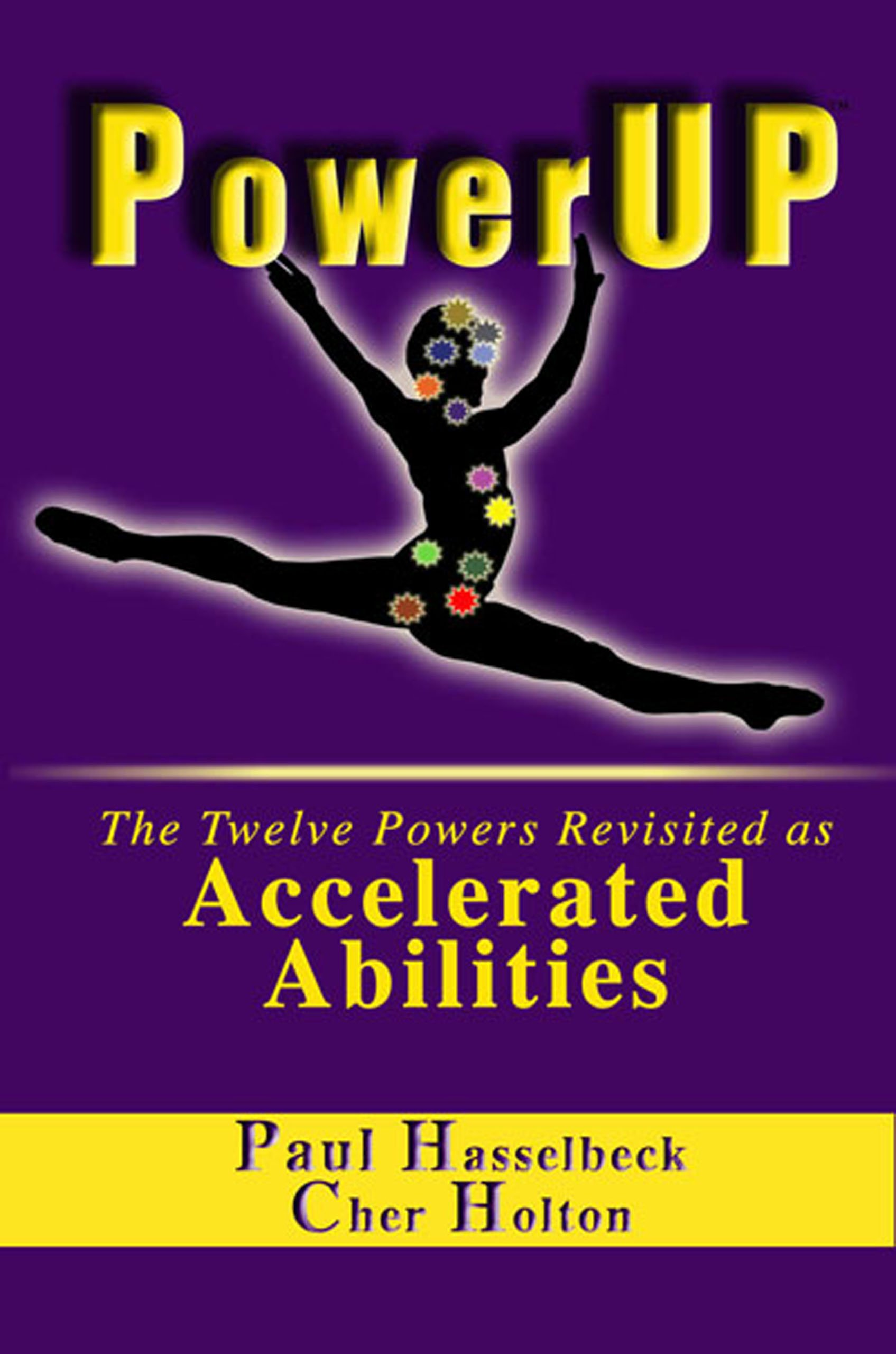 Download PowerUP: The Twelve Powers Revisited as Accelerated Abilities pdf