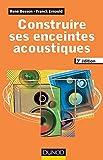 Construire ses enceintes acoustiques. 3e édition