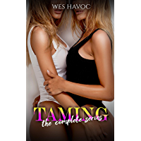 TAMING: The Bundle (Complete Series) (English Edition)