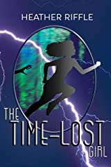 The Time-Lost Girl Kindle Edition