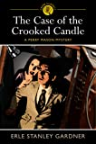 The Case of the Crooked Candle (Arcturus Crime Classics) (Perry Mason Mystery)
