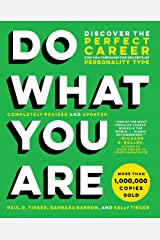 Do What You Are: Discover the Perfect Career for You Through the Secrets of Personality Type Kindle Edition