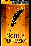 Noble Persuasion (The Halvarian Ruin Books Book 2)
