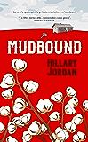 Mudbound (Novela) (Spanish Edition)