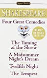 Four Great Comedies: The Taming of the Shrew; A Midsummer Night's Dream; Twelfth Night; The Tempest (Signet Classics)