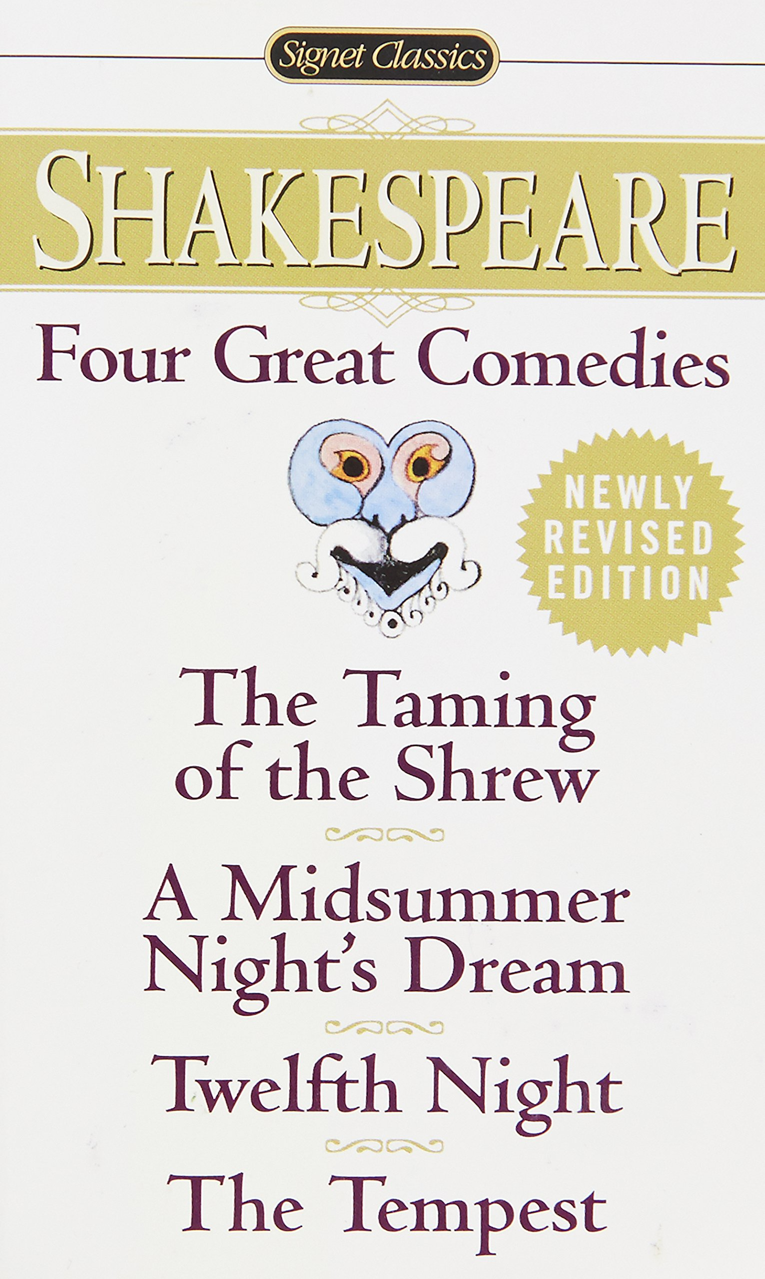 amazon com four great comedies the taming of the shrew a amazon com four great comedies the taming of the shrew a midsummer night s dream twelfth night the tempest signet classics 9780451527318 william