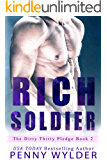 RICH SOLDIER (The Dirty Thirty Pledge Book 2)