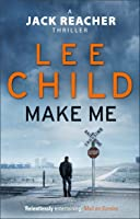 Make Me: (Jack Reacher 20) (English