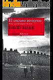 El oscuro invierno (Nuevos Tiempos) (Spanish Edition)