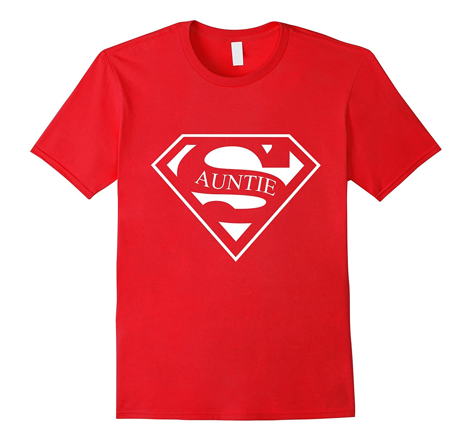 93aa1dceb Super Auntie T-Shirt – Aunt Gifts – Funny Nice-CL – Colamaga