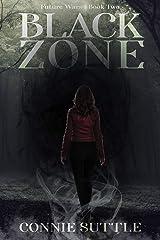 Black Zone (Future Wars Series Book 2) Kindle Edition