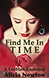 Find Me in Time: A Lesbian Romance (Secret Love Series Book 1)