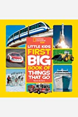 National Geographic Little Kids First Big Book of Things That Go (Little Kids First Big Books) Kindle Edition