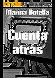 Cuenta atrás (Spanish Edition)